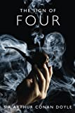 Image of The Sign of Four: A Sherlock Holmes Mystery (The Sherlock Holmes Collection) (Volume 2)