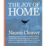 The Joy of Homeby Naomi Cleaver