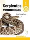 img - for Serpientes Venenosas: Gu a b sica (Animales Venenosos de Am rica n  1) (Spanish Edition) book / textbook / text book