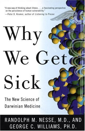Why We Get Sick: The New Science Of Darwinian Medicine front-21448