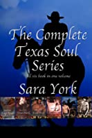 The Complete Texas Soul Series [Kindle Edition]
