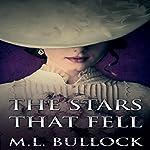 The Stars That Fell: Seven Sisters, Book 4 | M. L. Bullock