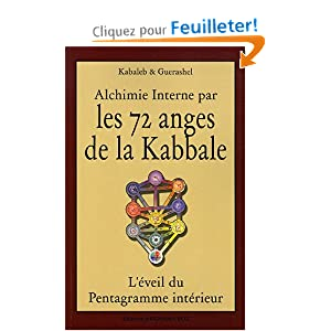 Amazon.fr - Alchimie interne par les 72 anges de la