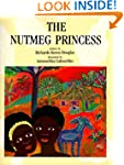 The Nutmeg Princess