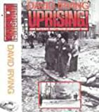 Uprising! One Nation's Nightmare: Hungary 1956 (0340183136) by Irving, David