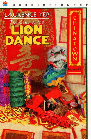 The Case of the Lion Dance (Chinatown Mystery #2)