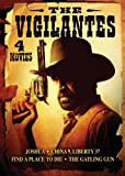 The Vigilantes: Joshua/China 9, Liberty 37/Find a Place to Die/The Gatling Gun