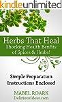 Herbs That Heal. Shocking Health Bene...