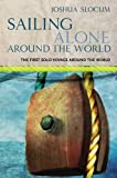 Sailing Alone Around the World: The First Solo Voyage Around the World (Phoenix Press)