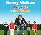 Danny Wallace Friends Like These