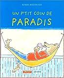 """Afficher """"Un P'tit coin de paradis"""""""