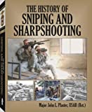 img - for History of Sniping and Sharpshooting book / textbook / text book