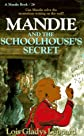 Mandie and the Schoolhouse's Secret