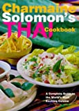 Charmaine Solomon's Thai Cookbook: A Complete Guide to the World's Most Exciting Cuisine (0670867659) by Solomon, Charmaine