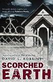 David L. Robbins Scorched Earth