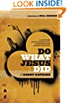 Do What Jesus Did: A Real-Life Field...