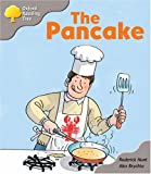 Rod Hunt Oxford Reading Tree: Stage 1: First Words Storybooks: The Pancake