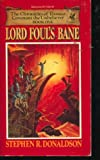 Lord Foul's Bane (The Chronicles of Thomas Covenant the Unbeliever, Book 1) (0345257162) by Donaldson, Stephen R.