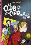Le Club des Cinq 02 - Le Club des Cin...