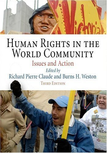 Human Rights in the World Community: Issues and Action...