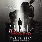 Angel of Darkness | Tyler May