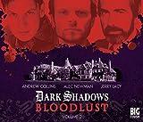 img - for Bloodlust: Volume 2 (Dark Shadows) book / textbook / text book