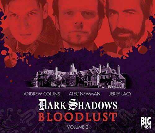 Bloodlust: Volume 2 (Dark Shadows)