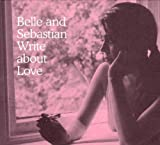 Belle And Sebastian Write About Love [VINYL]