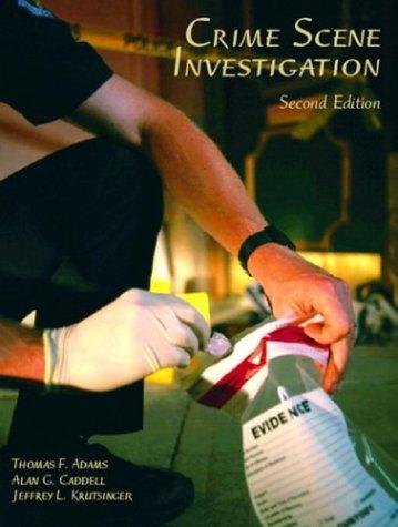 Crime Scene Investigation (2nd Edition)