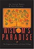 img - for Wisdom's Paradise: The Forgotten Shaker's of Union Village book / textbook / text book