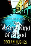 The Wrong Kind of Blood: An Irish Novel of Betrayal