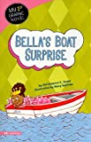 Bellas Boat Surprise (My First Graphic Novel)
