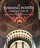 img - for Turning Points in Washington's Public Life book / textbook / text book