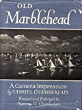 Old Marblehead: A camera impression ([American landmarks series]) (0803853785) by Chamberlain, Samuel