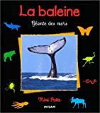 La baleine, gante des mers