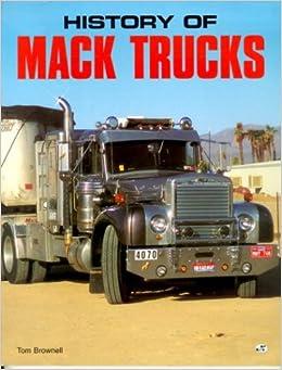 MACK TRUCKS Ron Adams 2002 SC BOOK Illustrated Motor Books International