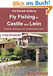 The Smooth Guide to Fly Fishing in Ca...