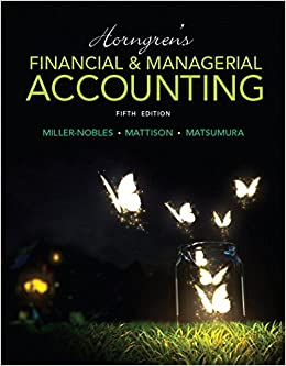 Horngren's Financial & Managerial Accounting Plus MyAccountingLab With Pearson EText -- Access Card Package (5th Edition) (Miller-Nobles Et Al., The Horngren Accounting Series)