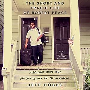 The Short and Tragic Life of Robert Peace Audiobook