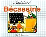 echange, troc Caumery - L'Alphabet de Bécassine