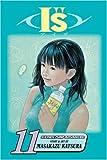 """I""""s, Vol. 11 (1421506521) by Katsura, Masakazu"""
