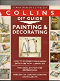 Collins DIY Guide: Painting & Decorating (Collins DIY Guides) (0004127684) by Jackson, Albert