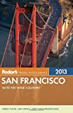 Search : Fodor&#39;s San Francisco 2013: with the Wine Country &#40;Full-color Travel Guide&#41;