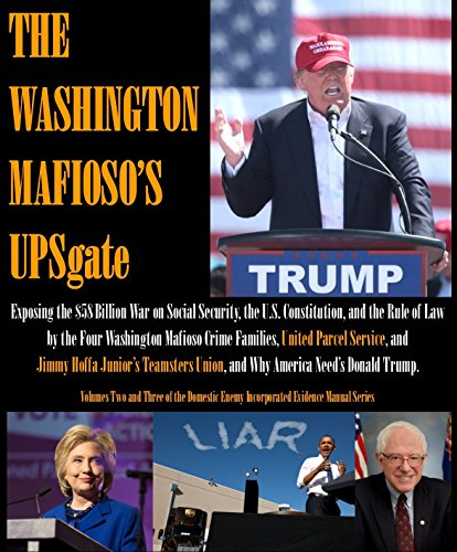 the-washington-mafiosos-upsgate-the-domestic-enemy-incorporated-evidence-manual-book-2-english-editi