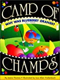 Why Was Blueberry Orange?: Honesty (Camp of Champs)