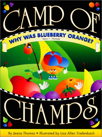 Why Was Blueberry Orange? : Honesty, JEANA THOMAS, LISA ALLEN TRIEFENBACH
