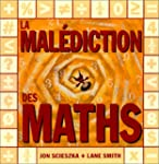 Mal�diction des maths