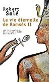 la vie eternelle de ramses ii (2757828282) by Solé, Robert