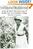 From the Bush: The Front Line of Health Care in a Caribbean Village (Case Studies in Cultural Anthropology)