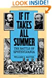 If It Takes All Summer: The Battle of Spotsylvania (Civil War America)